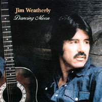 Jim Weatherly | Dancing Moon