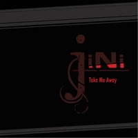 Jini | Take Me Away