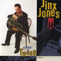 Jinx Jones | License To Twang