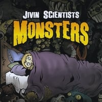 Jivin Scientists | Monsters
