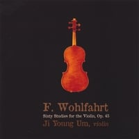 Ji Young Um | F. Wohlfahrt Sixty Studies For The Violin, Op.45