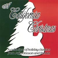 Jeff Johnson and Friends | A California Christmas