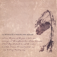 JJ Schultz | Traveling Songs