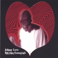 Johnny L. Love | Rhythm Essential