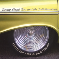Jimmy Lloyd Rea and the Switchmasters | Cruzin' For A Bloozin'