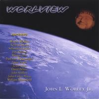 John L. Worley Jr | Worlview