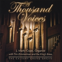 J. Marty Cope ♫ with the King's Brass | A Thousand Voices