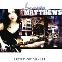 Jennifer Matthews | Best of 96-01