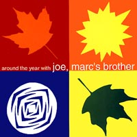Joe, Marc's Brother | Around The Year With