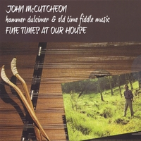 John McCutcheon | Fine Time at Our House