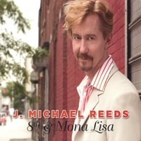 J. Michael Reeds | 8th & Mona Lisa