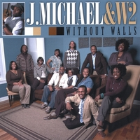 J. Michael & W2 | Without Walls