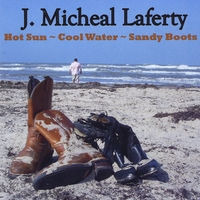 J. Micheal Laferty | Hot Sun, Cool Water, Sandy Boots