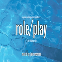 Jake Monaco | Role/Play Original Motion Picture Soundtrack