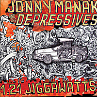 Jonny Manak and the Depressives | 1.21 Jiggawatts