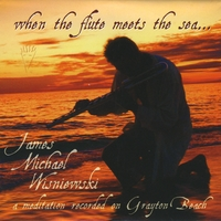 James Michael Wisniewski | When the Flute Meets the Sea...