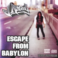 JNaturaL | Escape From Babylon