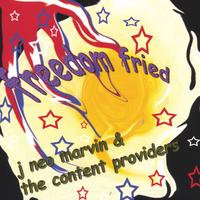 J Neo Marvin & the Content Providers | Freedom Fried