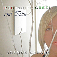 Joanne Carole | Red, White,Green and Blue