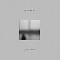 The J.O.B | Nowhere