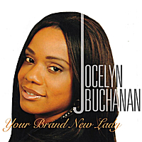 Jocelyn Buchanan | Your Brand New Lady