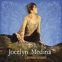 Jocelyn Medina | Common Ground