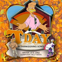 Jo D. Jonz | Tday (A Thanksgiving Song)