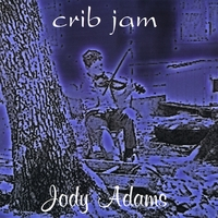 Jody Adams | Crib Jam