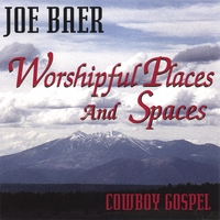 Joe Baer | Worshipful Places and Spaces