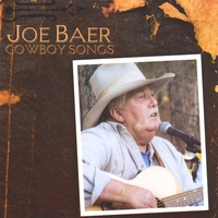 Joe Baer | Joe Baer Cowboy Songs