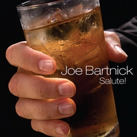 Joe Bartnick | Salute!