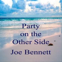 Joe Bennett | Party On the Other Side