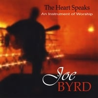 Joe Byrd | The Heart Speaks