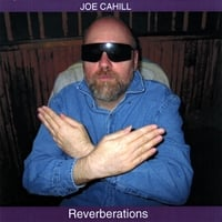 Joe Cahill | Reverberations