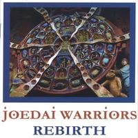 Joedai Warriors | Rebirth
