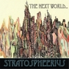 Stratospheerius : The Next World...