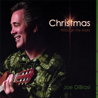 Joe Diblasi | Christmas Through My Eyes