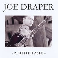 Joe Draper | A Little Taste