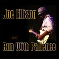 Joe Ellison & Run With Patience | Run With Patience