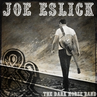 Joe Eslick and the Darkhorse Band | Tale of a Broken Arrow