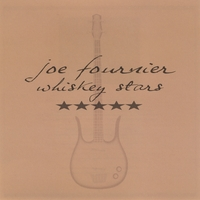 Joe Fournier | Whiskey Stars