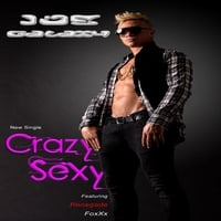 Joe Galaxy | Crazy Sexy