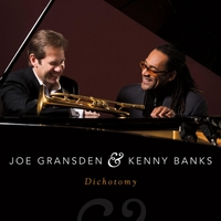 Joe Gransden & Kenny Banks | Dichotomy