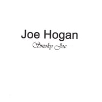 Joe Hogan | Smoky Joe