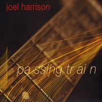 Joel Harrison | Passing Train