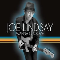 Joe Lindsay | I Wanna Groove