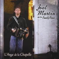 Joel Martin and the Family Band | L'Ange de la Chapelle