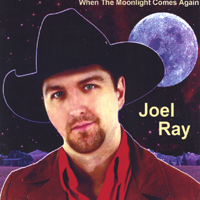 Joel Ray | When The Moonlight Comes Again