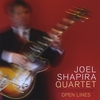 "Joel Shapira Quartet: ""Open Lines"""
