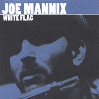 Joe Mannix | White Flag